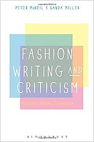 Fashion Writing and Criticism: History, Theory, Practice