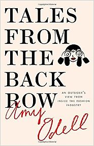 Tales from the Back Row: An Outsider's View from Inside the Fashion Industry Hardcover – September 1, 2015