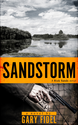 SANDSTORM, A RICK SANDS SUSPENSE NOVEL BY GARY FIDEL