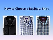 How to Choose a Business Shirt