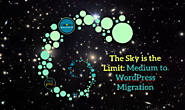 The Sky is the Limit: Medium to WordPress Migration