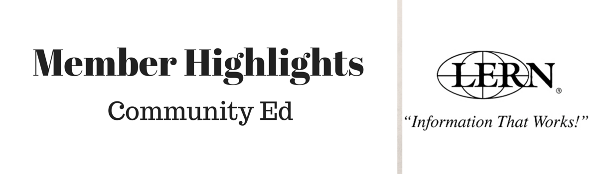 Headline for LERN Community Ed Member Highlights - Aug. 28