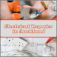 Tips To Help You With Electrical Repairs In Auckland