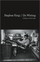 The Adverb Is Not Your Friend: Stephen King on Simplicity of Style