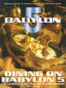 Dining on Babylon 5: The Ultimate Guide to Space Station Cuisine