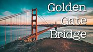 The Golden Gate Bridge for Kids: Famous Landmarks for Children - FreeSchool