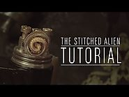 The Stitched Alien Stovetop Tutorial (Coil Porn)
