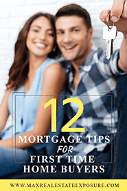 12 Important Mortgage Tips for First Time Home Buyers