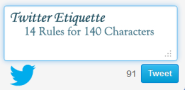 Twitter Etiquette: 14 Rules for 140 Characters