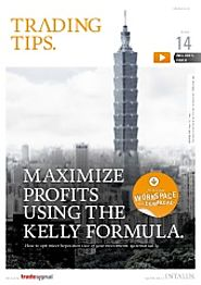 Maximize profits using the Kelly formula. I Trading Tips 14.