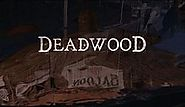 Deadwood (TV series) - Wikipedia, the free encyclopedia