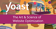 Yoast - The Art & Science of Website Optimization