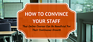 How to Convince Your Staff That Online Courses Can Be Beneficial For Their Continuous Growth