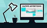 Who, What, When, Where & Why of Native Advertising