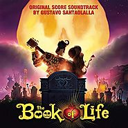 The Book of Life (Original Score Soundtrack)
