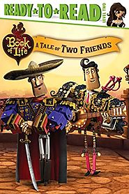 A Tale of Two Friends (The Book of Life)