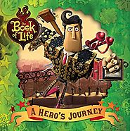 A Hero's Journey (The Book of Life)