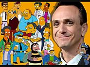 Veteran actor Hank Azaria supplies the voice for 16, including Moe, Chief Wiggum and Apu.