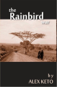 The Rainbird War