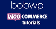 WooCommerce & Extension Tutorials