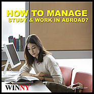 How To Manage Study And Work Abroad