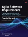 Agile Software Requirements: Lean Requirements Practices for Teams, Programs, and the Enterprise (Agile Software Deve...