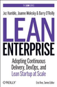 Lean Enterprise: Adopting Continuous Delivery, DevOps, and Lean Startup at Scale: Amazon.co.uk: Jez Humble, Barry O'R...