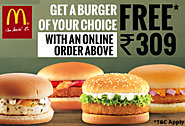 Get Burger of Your Choice free With Order of Rs 309 - Mcdonald