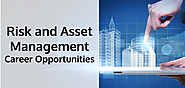 Risk and Asset Management Career Opportunities