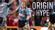 State of Origin - The Build Up
