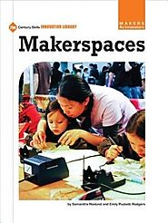 Makerspaces (21st Century Skills Innovation Library, Emily Puckett Rodgers Samantha Roslund - Shop Online for Books i...