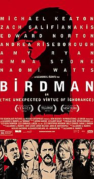 Birdman: Or (The Unexpected Virtue of Ignorance) (2014)