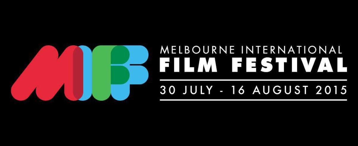 Headline for 9 Must See Movies at MELBOURNE INTERNATIONAL FILM FESTIVAL 2015