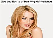 The Dos and Don'ts of Hair Wig Maintenance and Care