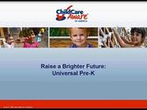 Raise a Brighter Future: Universal Pre-K