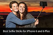Best Selfie Sticks for iPhone 6 and 6 Plus for Capturing Perfect Selfie!