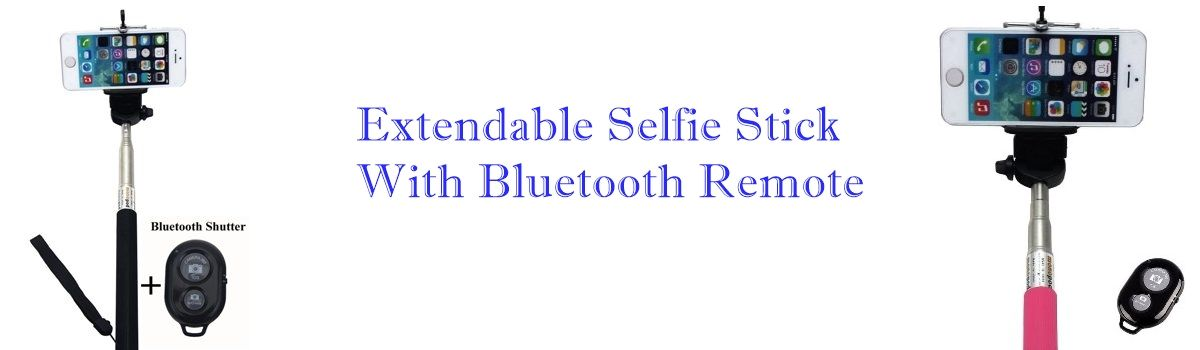 Headline for Extendable Selfie Stick With Bluetooth Remote