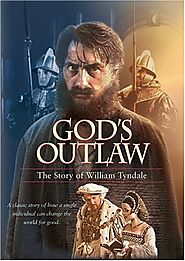 God's Outlaw: The Story of William Tyndale (1986)