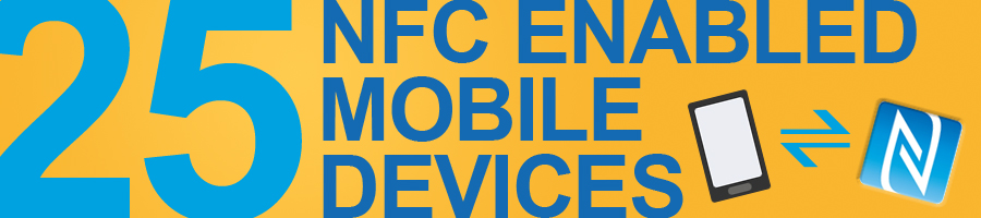 Headline for 25 NFC enabled mobile devices