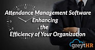 Attendance Management System Software – Improving the Effectiveness of your Business