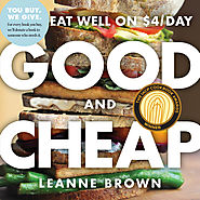 Good and Cheap: Eat Well On $4/Day | Leanne Brown