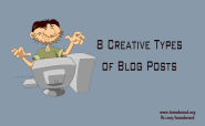 8 Creative Types of Blog Posts