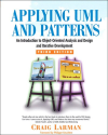 Applying UML and Patterns: An Introduction to Object-Oriented Analysis and Design and Iterative Development (3rd Edit...