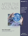 After the Gold Rush: Creating a True Profession of Software Engineering (DV-Best Practices)