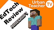 Ed-Tech Review EP2: MineCraft (Gamification)
