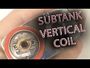 Subtank Mini Bell Cap & Vertical Coil Tutorial
