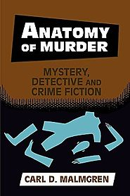 Anatomy of Murder: Mystery, Detective and Crime Fiction