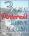 3 Great Pinterest Tourism Marketing Accounts