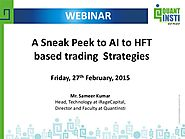 A Sneak Peek into Artificial Intelligence Based HFT Trading Strategies