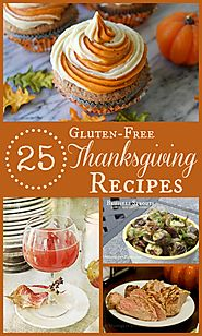 Gluten-Free Thanksgiving Recipes For Your Entire Meal